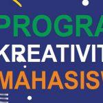 PENGUMUMAN PENDAFTARAN PROGRAM KREATIFITAS MAHASISWA (PKM) DIKTI 2019